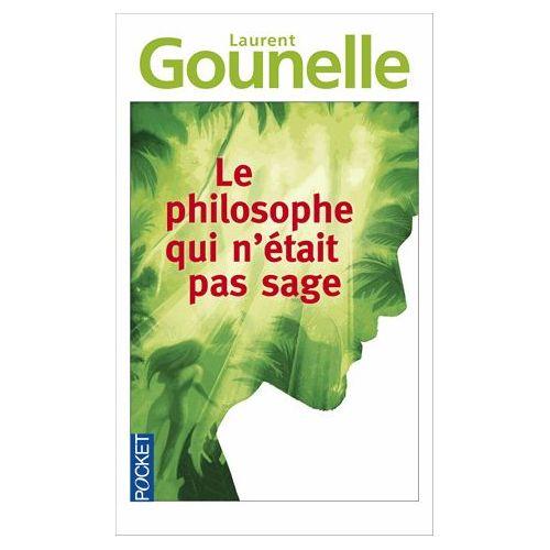 le-philosophe-qui-n-etait-pas-sage-de-laurent-gounelle