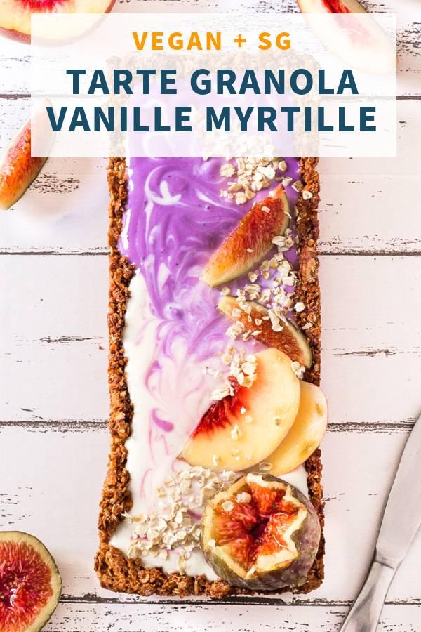 Tarte Granola Vanille Myrtilles