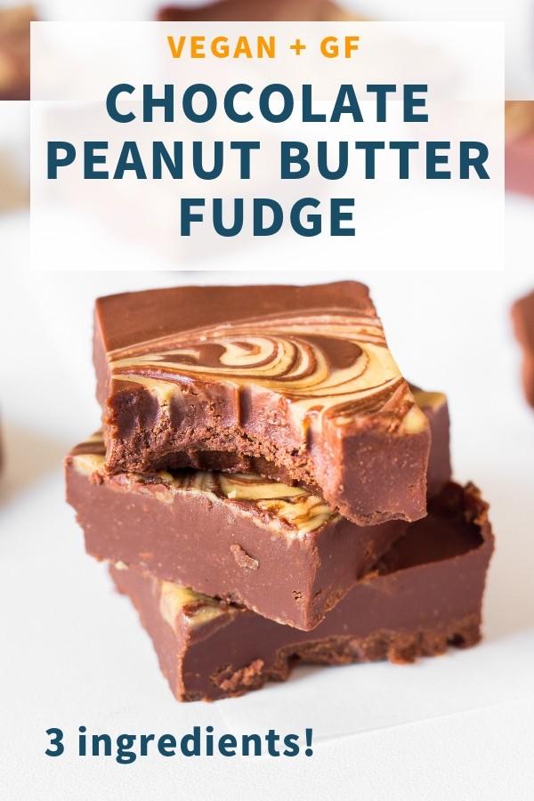 Vegan Chocolate Peanut Butter Fudge _ 3 ingredients, gluten-free
