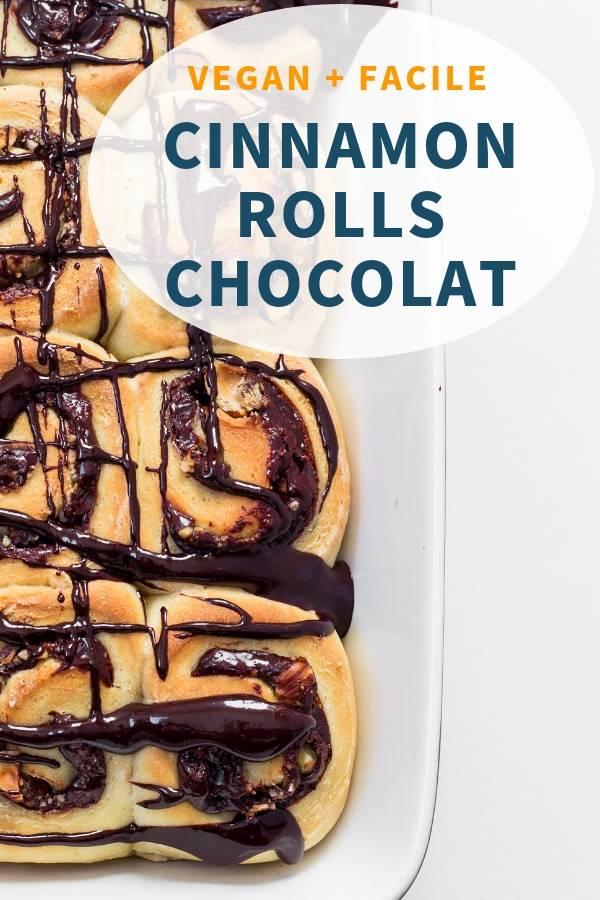 Cinnamon Rolls Vegan au Chocolat_ facile, délicieux