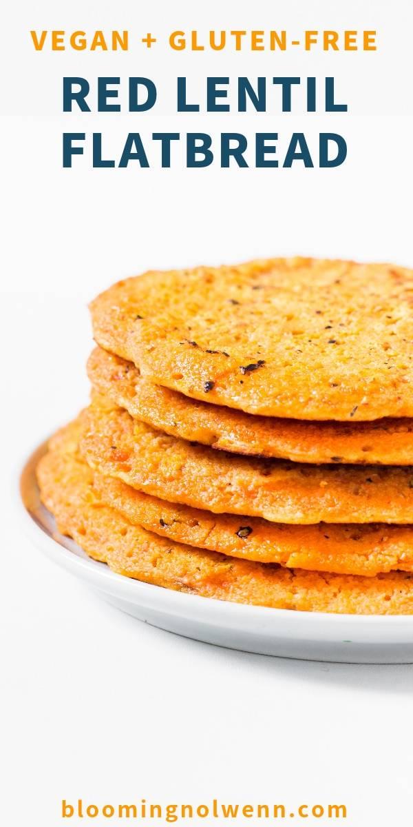 2-Ingredient Vegan Red Lentil Flatbread