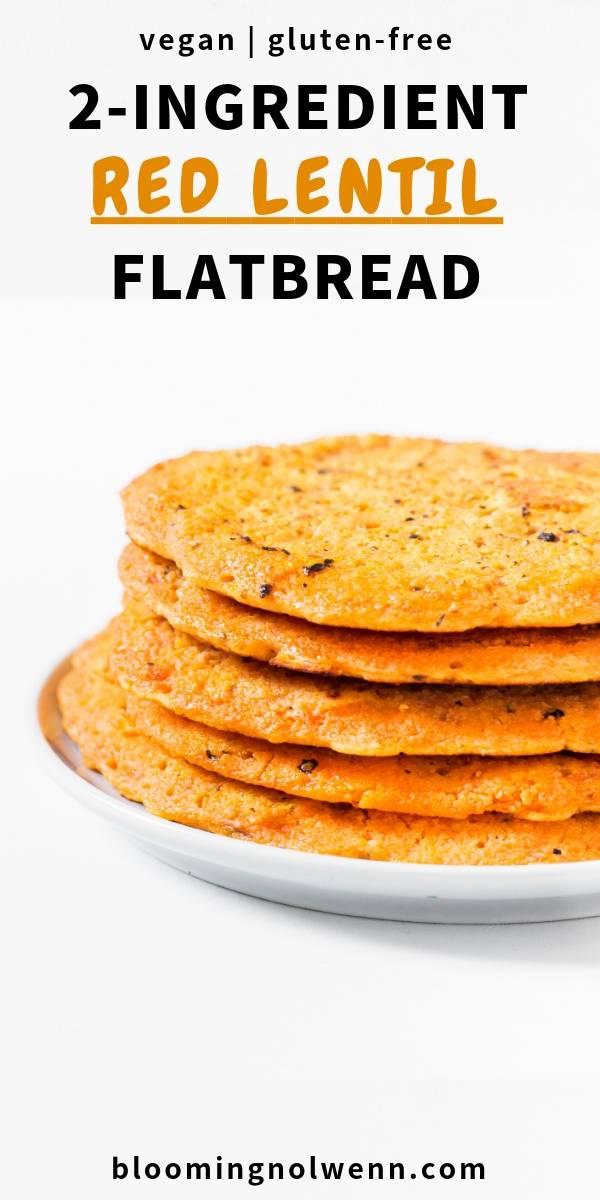 Vegan Red Lentil Flatbread - 2 Ingredients